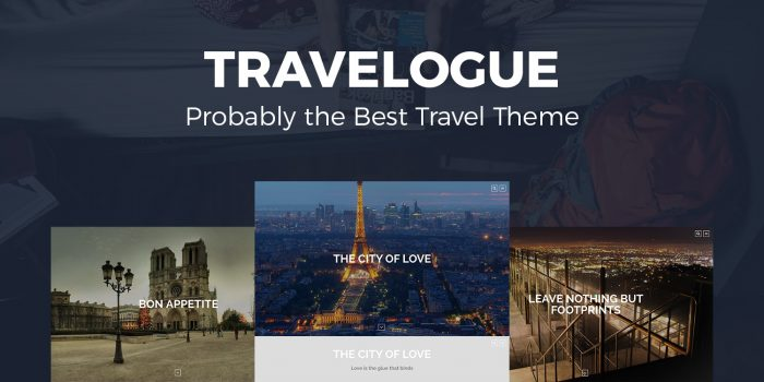 Travelogue – Probably the Best Travel Theme