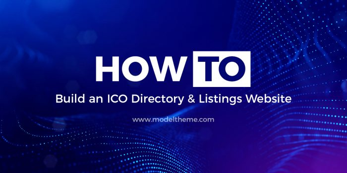 How to build a Cryptocurrency ICO Directory & Listings Website