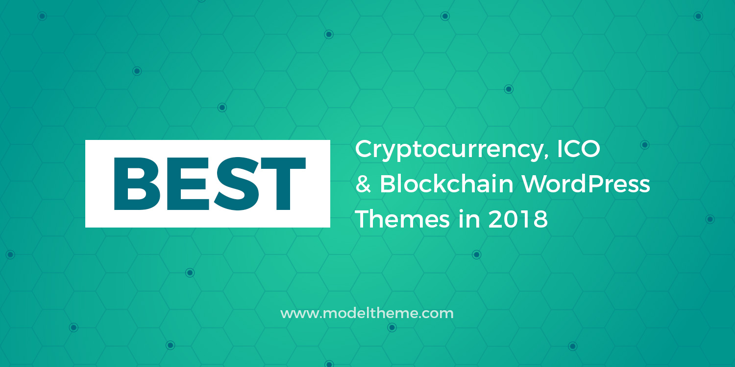 20+ Cryptocurrency, ICO & Blockchain WordPress Themes in 2018