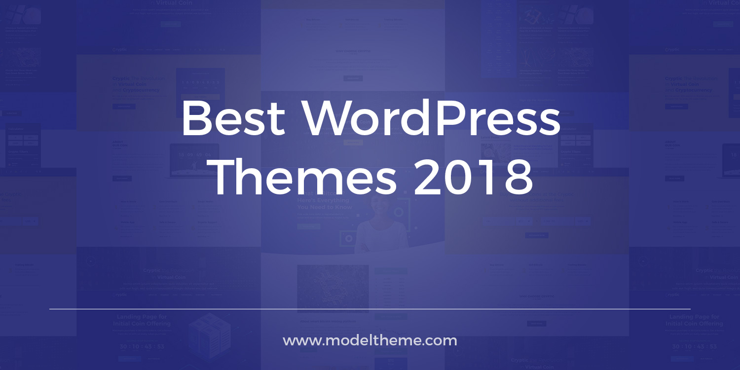 Best WordPress Themes 2018