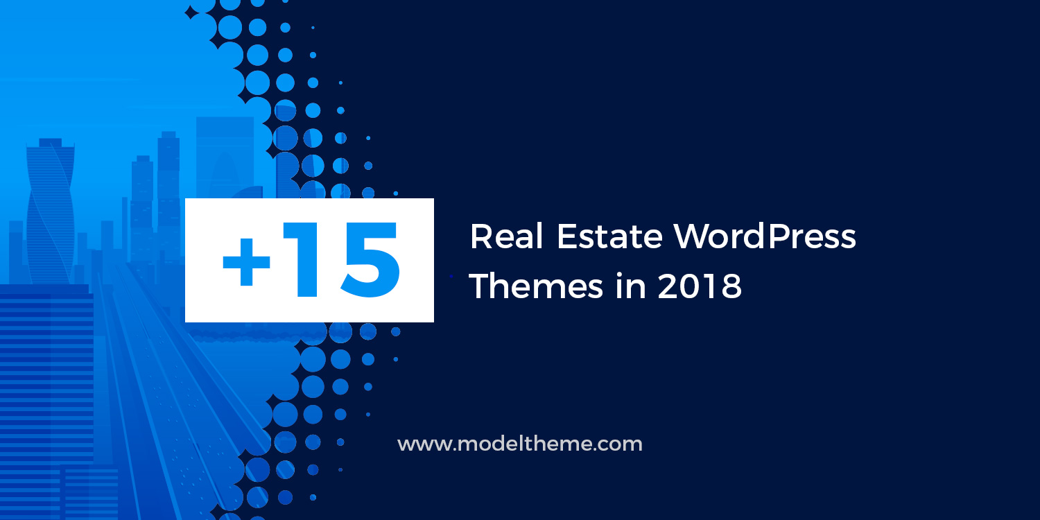 15+ Real Estate WordPress Themes in 2018