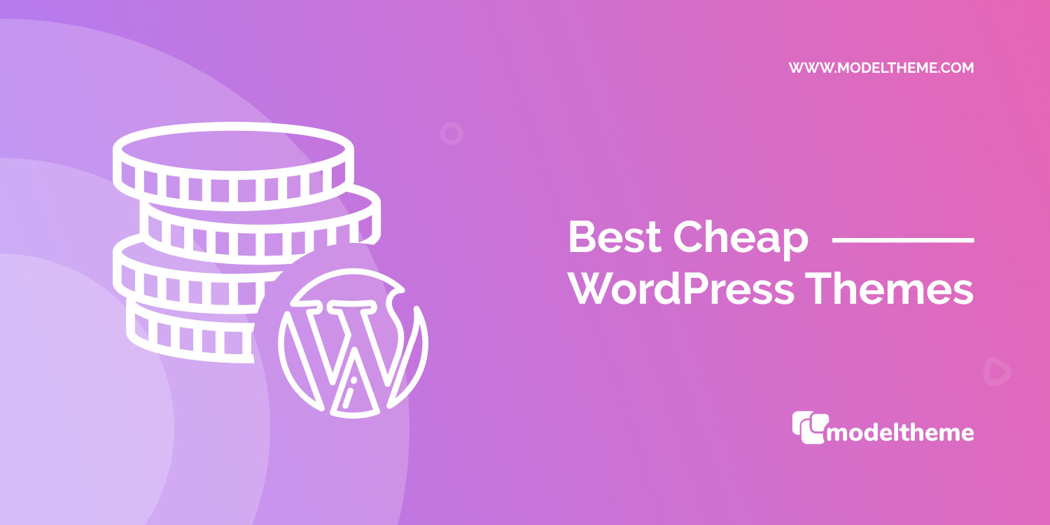 40+ Best Cheap WordPress Themes of December 2019