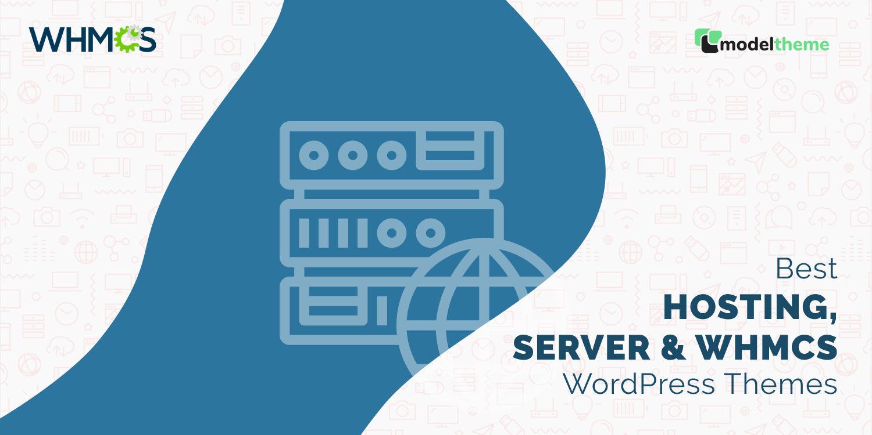 Best Hosting, Server & WHMCS WordPress Themes