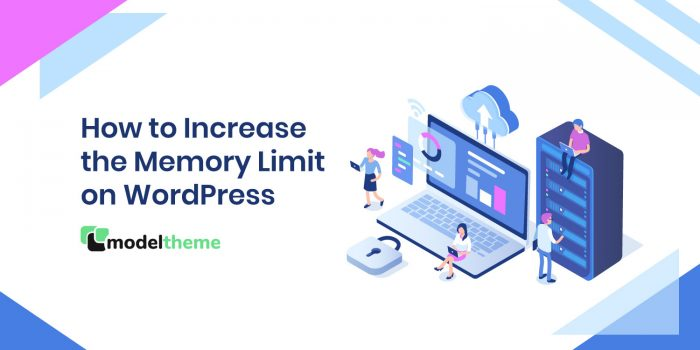 How to Increase the Memory Limit on WordPress