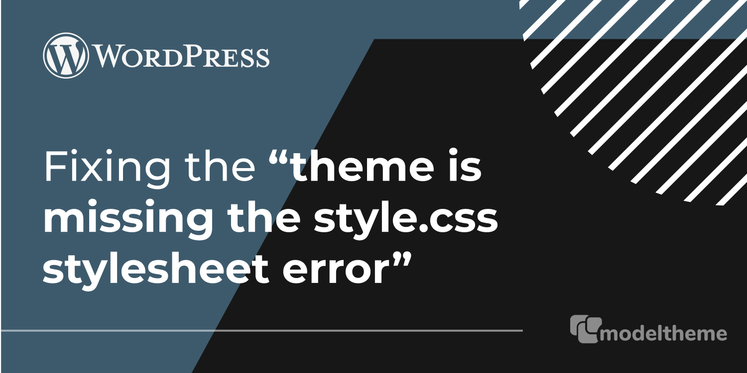 "Fixing ""The theme is missing the style.css stylesheet"" error in WordPress"