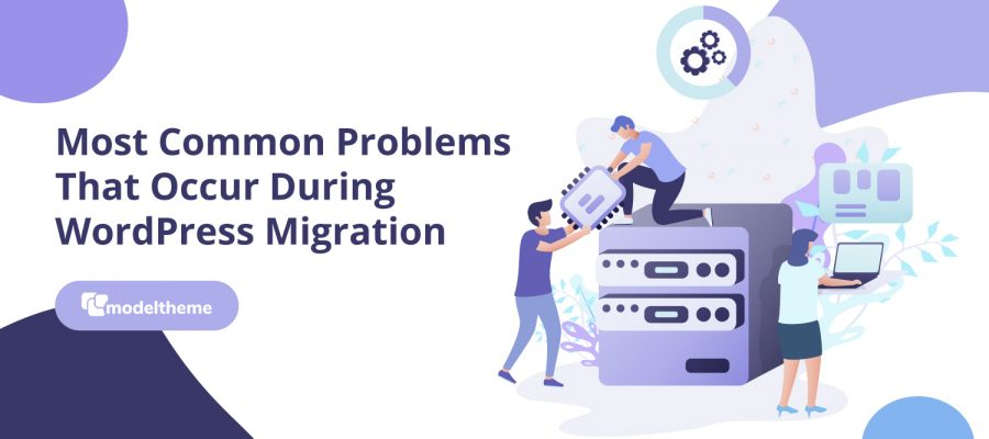 most-common-problems-that-occur-during-wordpress-migration