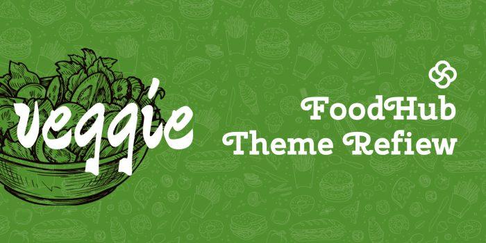 FoodHub Review – Recipe WordPress Theme
